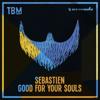 Sebastien - Good for Your Souls (Extended Mix) grafismos
