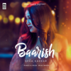 Baarish - Neha Kakkar mp3