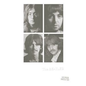 The Beatles (White Album) [Super Deluxe]