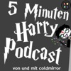 5 Minuten Harry Podcast von Coldmirror