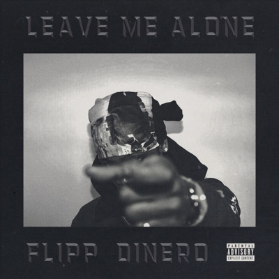 Leave Me Alone-Leave Me Alone - Single
