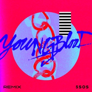 Youngblood (R3hab Remix) - Single Mp3 Download