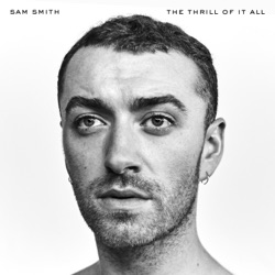 View album Sam Smith - The Thrill of It All