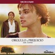 Orgullo y Prejucio [Pride and Prejudice] [Abridged Fiction]