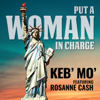 Keb' Mo' - Put a Woman in Charge (feat. Rosanne Cash)  artwork