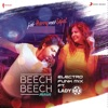 Beech Beech Mein Electro Funk Mix From Jab Harry Met Sejal Single