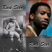 Rock Star (feat. Gucci Mane) - Single