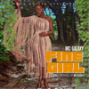 MC Galaxy - Fine Girl artwork
