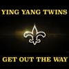Get out the Way - Single, Ying Yang Twins
