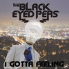 I Gotta Feeling (Edit) - Single ジャケット写真