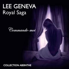Commande-moi: Royal Saga 1