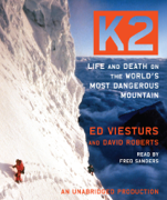 K2: Life and Death on the World's Most Dangerous Mountain (Unabridged)