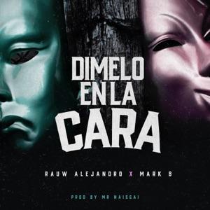 Rauw Alejandro & Mark B - Dimelo en la Cara
