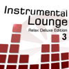 Velvet Lounge Project - Instrumental Lounge, Vol. 3 (Relax Deluxe Edition) artwork