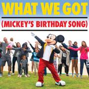 What We Got (Mickey's Birthday Song) - Tony Ferrari - Tony Ferrari