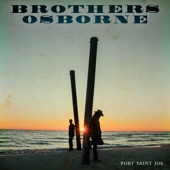 Brothers Osborne - Slow Your Roll