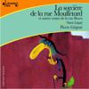 Pierre Gripari - La sorcière de la rue Mouffetard, et autres contes de la rue Broca: Contes de la rue Broca artwork