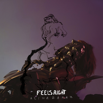 Feels Right - Alina Baraz song