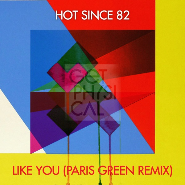 Like You (Paris Green Remix) - Single
