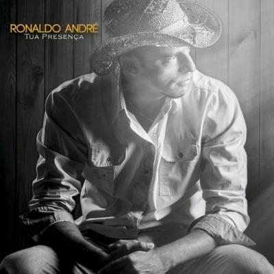 Tua Presença - Ronaldo André