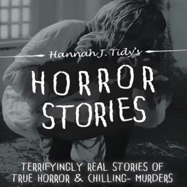 Horror Stories: Terrifyingly Real Stories of True Horror and