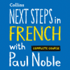 Paul Noble - Next Steps in French with Paul Noble for Intermediate Learners – Complete Course  artwork