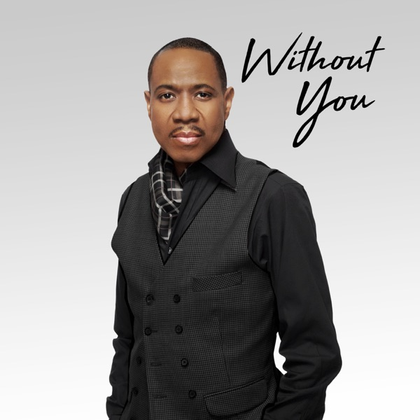 Freddie Jackson - Without You - Single