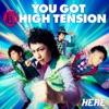 You Got 超 High Tension