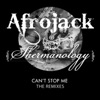 Can't Stop Me (The Remixes) - Single, Afrojack & Shermanology