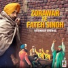 Zorawar Te Fateh Singh Single