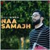 Naa Samajh