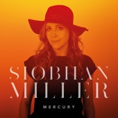 Siobhan Miller - Keep Me Moving On