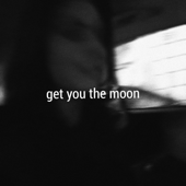Get You the Moon (feat. Snow)