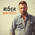 Dierks Bentley - I Hold On