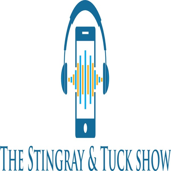 The Stingray and Tuck Show