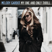 My One and Only Thrill (Deluxe Version) - Melody Gardot - Melody Gardot
