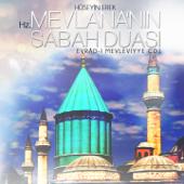 Hz. Mevlâna'nın Sabah Duası / Evrâd-ı Mevleviyye