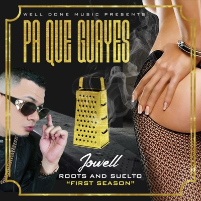 Pa Que Guayes - Single - Jowell