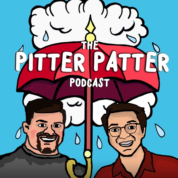 The Pitter Patter Podcast with Eric and Jed