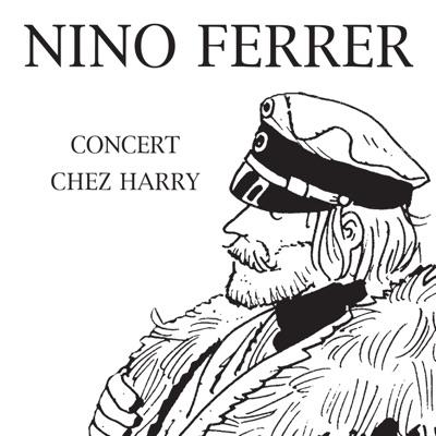 Concert chez Harry - Nino Ferrer