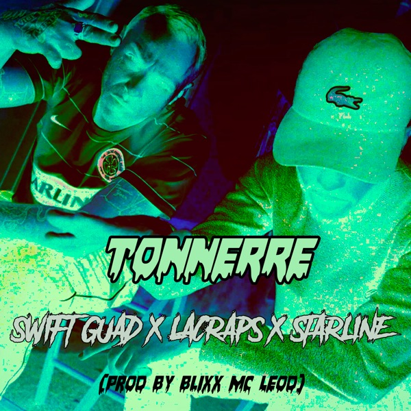 Swift Guad - Tonnerre (feat. Lacraps & Starline) - Single