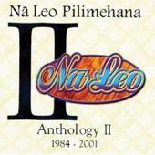 Na Leo Pilimehana - Blue Skies Above Me