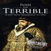 Ivan the Terrible: A Life From Beginning to End (Unabridged)