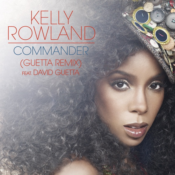 Commander (feat. David Guetta) [Remixes] - EP