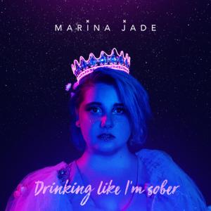 descargar bajar mp3 Drinking Like I'm Sober Marina Jade