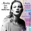 Taylor Swift & BloodPop® - Ready For It BloodPop Remix  Single Album