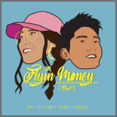 Flyin' Money  Boy William & Karen Vendela - Boy William & Karen Vendela