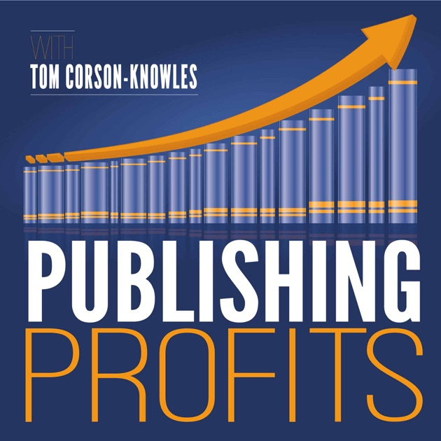 The Publishing Profits Podcast Show | Writing | Marketing | Books