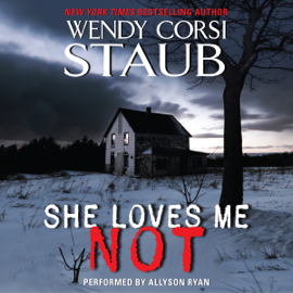 She Loves Me Not - Wendy Corsi Staub MP3 Download