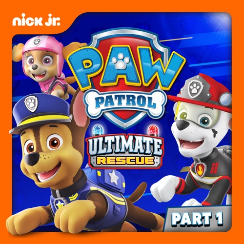 PAW Patrol, Ultimate Rescue! Pt. 1 poster